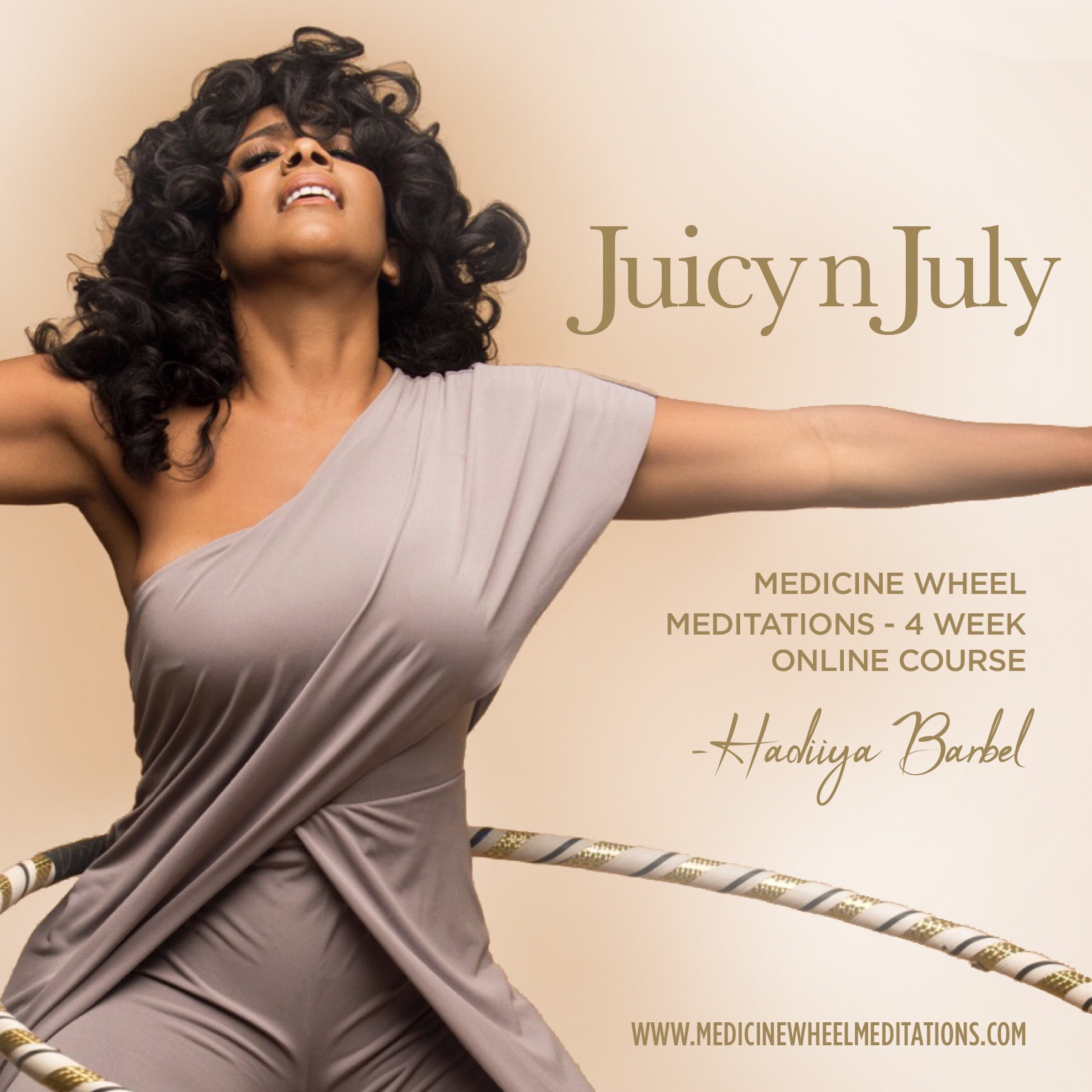 Juicy in July–Medicine Wheel Meditations